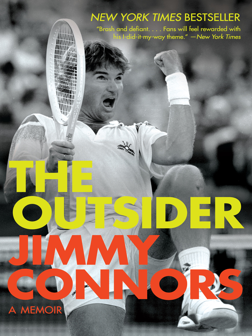 Title details for The Outsider by Jimmy Connors - Available